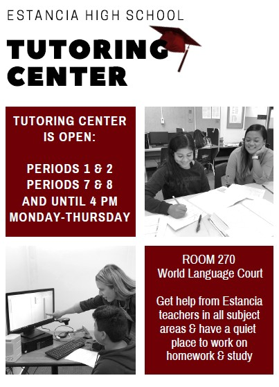 The Estancia Tutoring Center is open Periods 1, 2, 7, and 8 and until 4 p,m. Monday through Thursday in Room 270.
